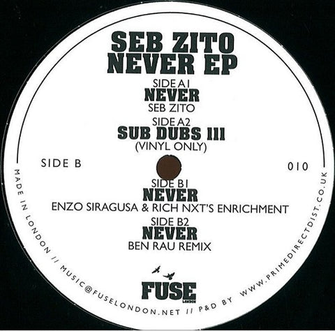 Seb Zito, Ben Rau ‎– Never - Fuse London ‎– FUSE010