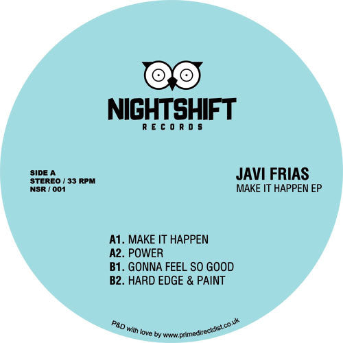 "Javi Frias ‎– Make It Happen Ep 12"" Night Shift Records ‎– NSR 001"