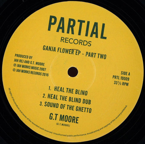 "GT Moore ‎– Ganja Flower EP 2 10"" Partial Records ‎– PRTL 10009"