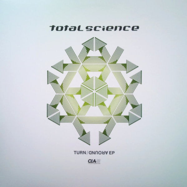 Total Science ‎– Turn Around EP CIA ‎– CIAQS010