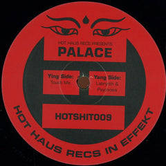 Palace - Touch Me EP - Hot Haus Recs ‎– HOTSHIT009