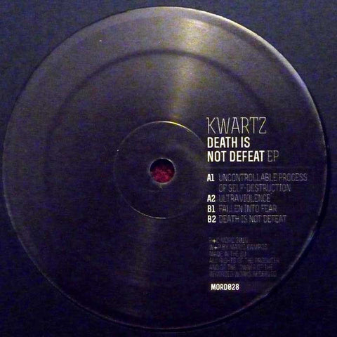 Kwartz - Death Is Not Defeat EP - Mord ‎– MORD028