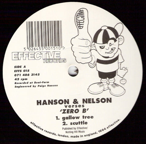Hanson & Nelson vs Zero B ‎– Gallow Tree - Effective Records ‎– EFFS 015