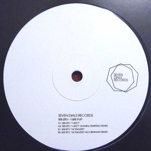 Seb Zito ‎– I Like It EP - Seven Dials Records ‎– SDR002X