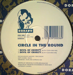 "Circle In The Round - Devil Of Cruelty 12"" Dorado DOR004"