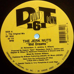 "The Jerk Nuts - Wet Dreams 12"" Downtown 161 DT 1634"