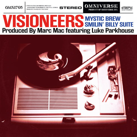 Visioneers ‎– Mystic Brew / Smilin Billy Suite - Omniverse ‎– OMNI705