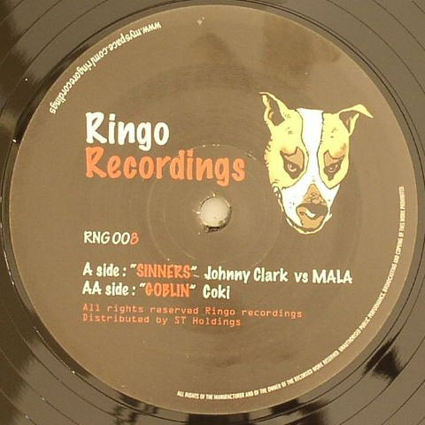 "Johnny Clark vs Mala / Coki ‎– Sinners / Goblin 12"" Ringo Records ‎– RNG 008"
