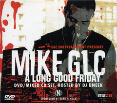 Mike GLC - A Long Good Friday (CD+DVD) GLC Entertainment none