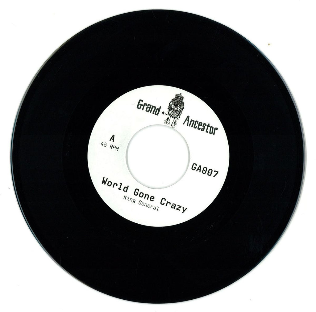 "King General / Adam Prescott ‎– World Gone Crazy / Dub Gone Crazy 7"" Grand Ancestor ‎– GA007"