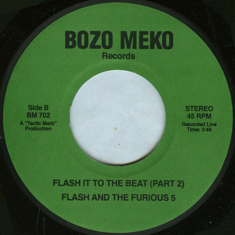 Flash And The Furious 5 ‎– Flash It To The Beat - Bozo Meko Records – BM 702