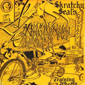 "Skratchy Seal ‎– Skratchy Seal's Training Wheels 12"" Dirt Style Records ‎– WEEL-001"