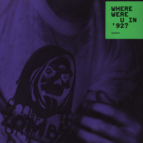 Zomby ‎– Where Were U In 92 - REPRESS Cult Music - DCLXVI001LP