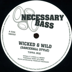"Tippa Irie / Million Stylez ‎– Wicked & Wild / Police In Helicopter 12"" Necessary Bass NB002"