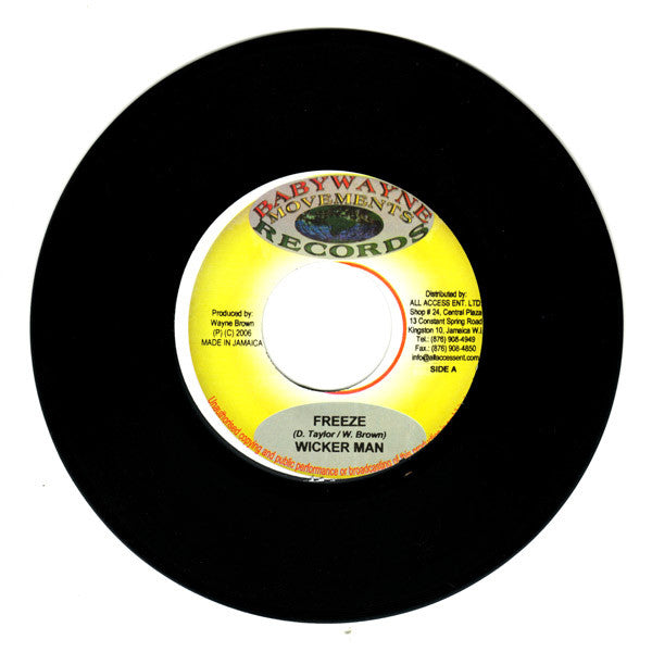 "Wickerman, Dan Screechy - Freeze / A Lot A Shotta 7"" Babywayne Movement Records"