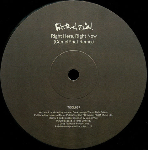Fatboy Slim ‎– Right Here, Right Now (CamelPhat Remix) - Toolroom Records ‎– TOOL637