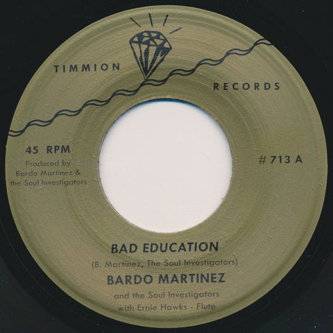 Bardo Martinez And The Soul Investigators ‎– Bad Education - Timmion Records ‎– TR713