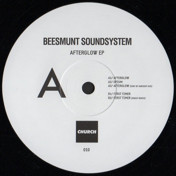 Beesmunt Soundsystem ‎– Afterglow EP - Church ‎– CHURCH010