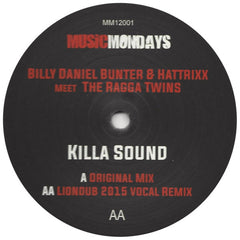 "Billy ""Daniel"" Bunter & Hattrixx meet The Ragga Twins ‎– Killa Sound 12"" Music Mondays ‎– MM12001"