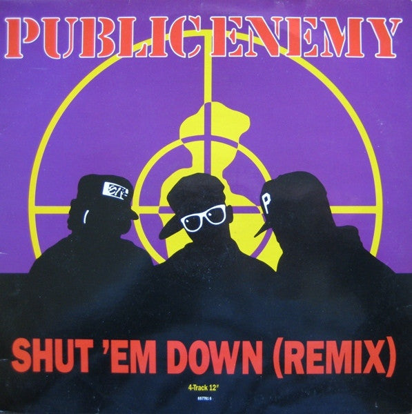 "Public Enemy - Shut 'Em Down (Remix) 12"" Def Jam Recordings 657761 6"