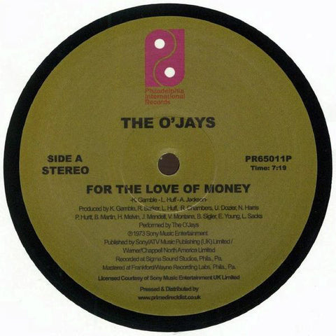 The OJays ‎– For The Love Of Money - Philadelphia International Records ‎– PR65011P