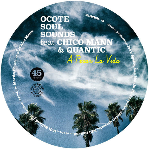 Ocote Soul Sounds ‎– A Pesar La Vida - Wonderwheel Recordings ‎– WONDER75