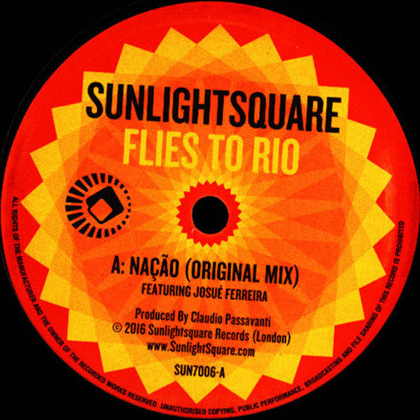Sunlightsquare / Josue Ferreira ‎– Flies To Rio - Sunlightsquare Records ‎– SUN7006
