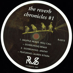 "Shuffle Heads, Silverlining, Ravi McArthur, Impossible Beings ‎– The Reverb Chronicles #1 12"" RVS Music ‎– RVS015"