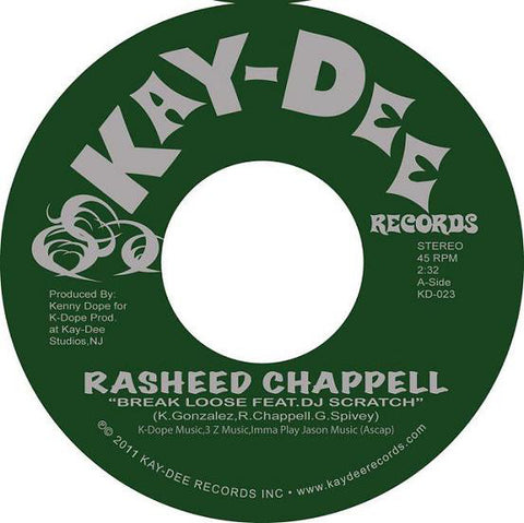 Rasheed Chappell ‎– Break Loose - Kay-Dee Records ‎– KD-023