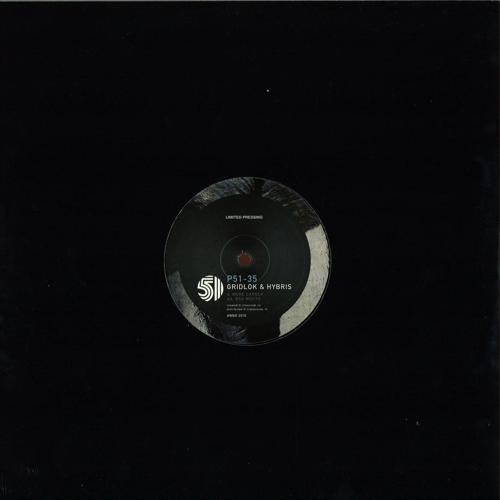 "Gridlok & Hybris - Bad Mouth / More Darker 12"" Project 51 ‎– P51-35"