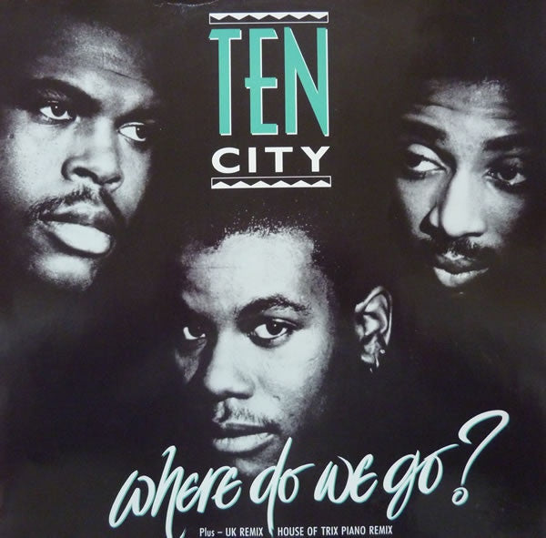 "Ten City - Where Do We Go? 12"" Atlantic A 8864 T, 786 326-0"
