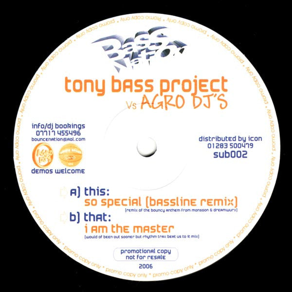 "Tony Bass Project Vs Agro DJ's - So Special / I Am The Master 12"" Bass Nation SUB002"