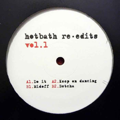 Crazy P - Hotbath Re-Edits Volume 1 - Hotbath ‎– HBEDITS001
