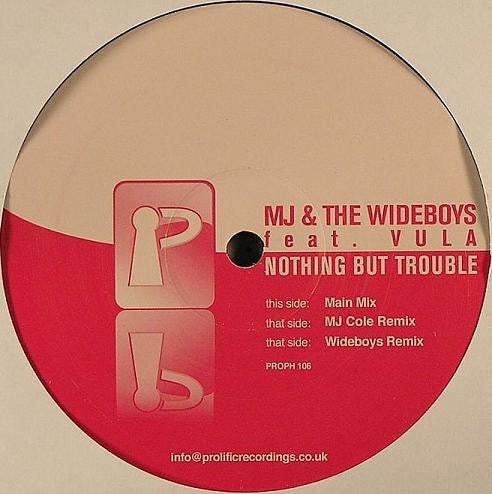 "MJ & The Wideboys, Vula - Nothing But Trouble 12"" Prolific Recordings PROPH 106"