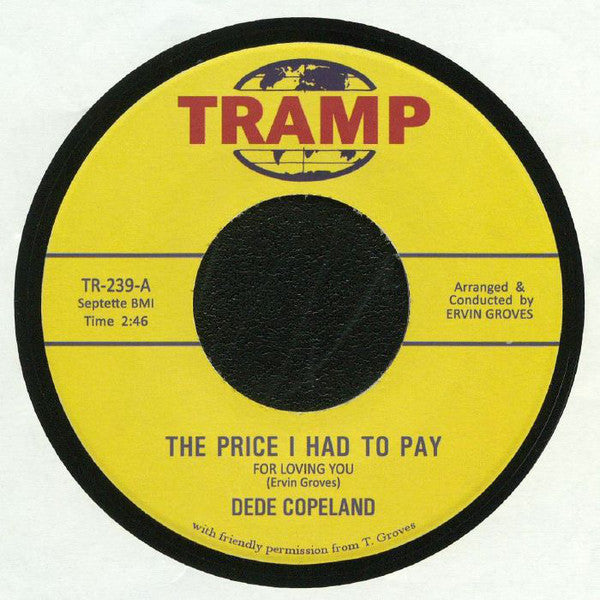 Dede Copeland ‎– The Price I Had To Pay For Loving You - Tramp Records ‎– TR 239