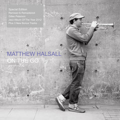 Matthew Halsall ‎– On The Go - Gondwana Records ‎– GONDLP005