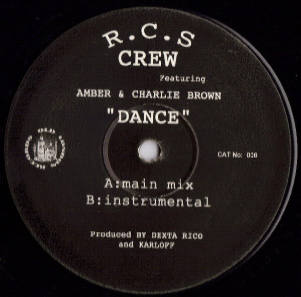 "RCS Crew, Amber ‎– Dance 12"" Old London Records ‎– OLD 006"