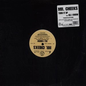 "Mr. Cheeks - Turn It Up / All I Know 12"" Contango Records cr-1002"