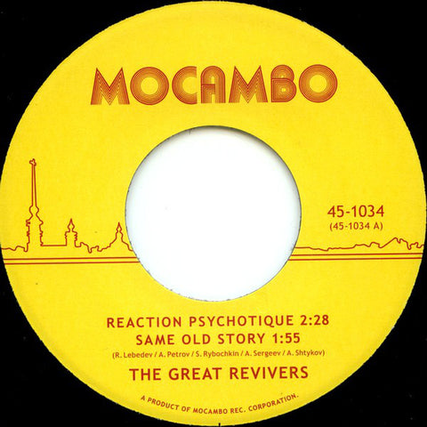 The Great Revivers ‎– Reaction Psychotique - Mocambo ‎– 45-1034