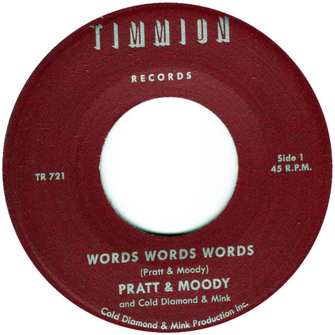 Pratt & Moody / Cold Diamond & Mink ‎– Words Words Words - Timmion Records ‎– TR-721