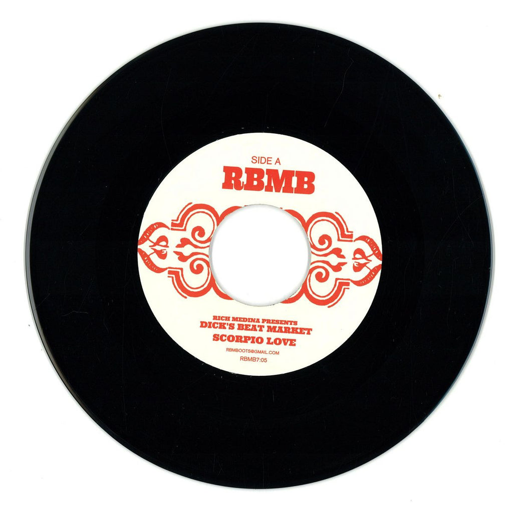 "Rich Medina Presents Dick's Beat Market ‎– Scorpio Love 7"" RBMB ‎– RBMB7:05"