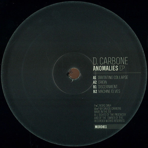 "D Carbone ‎– Anomalies EP 12"" Mord ‎– MORD011"