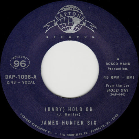 "James Hunter Six - (Baby) Hold On / Carina 7"" Daptone Records ‎– DAP-1096"