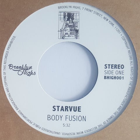 "Starvue, Reuben Wilson ‎– Body Fusion / Got To Get Your Own 7"" REPRESS BHIGH001 Brooklyn Highs RSD"