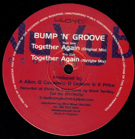 Bump N Groove ‎– Together Again - NuVybe Records ‎– NVYB 002