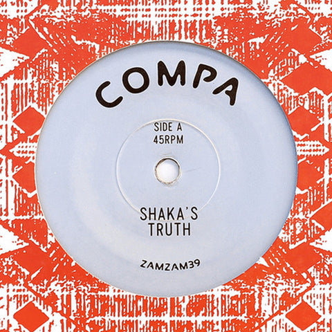 "Compa ‎– Shaka's Truth / Atha Dub 7"" ZamZam Sounds ‎– ZAMZAM39"