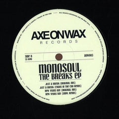 "Monosoul ‎– The Breaks EP 12"" Axe On Wax Records ‎– AOW005"