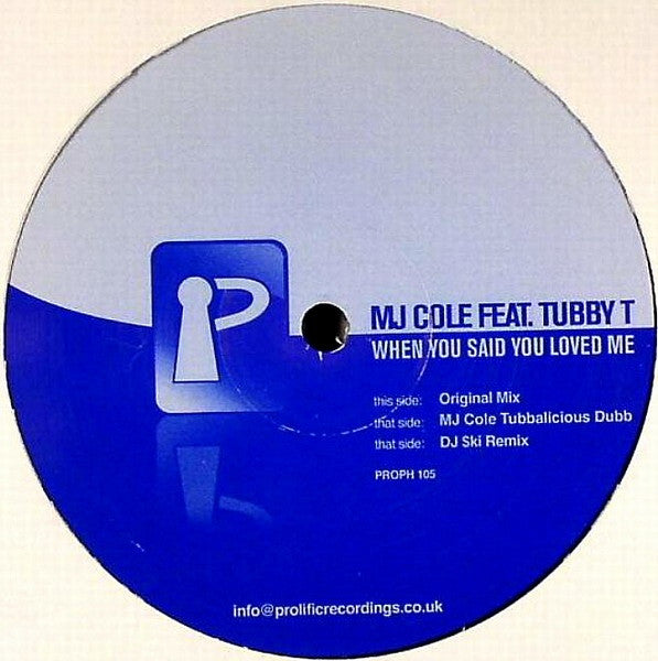 "MJ Cole Feat. Tubby T - When You Said You Loved Me 12"" Prolific Recordings PROPH 105"