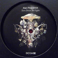 Alan Fitzpatrick ‎– Turn Down The Lights - Drumcode ‎– DC134