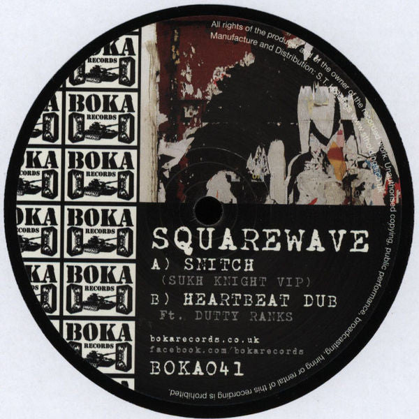 "Squarewave - Snitch (Sukh Knight VIP) 12"" Boka Records ‎– BOKA041"